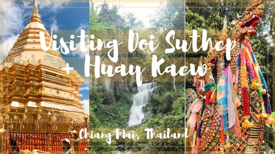 Doi Suthep + Huay Kaew Waterfall - For the Love of Wanderlust