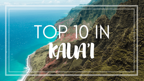 Top 10 in Kauai