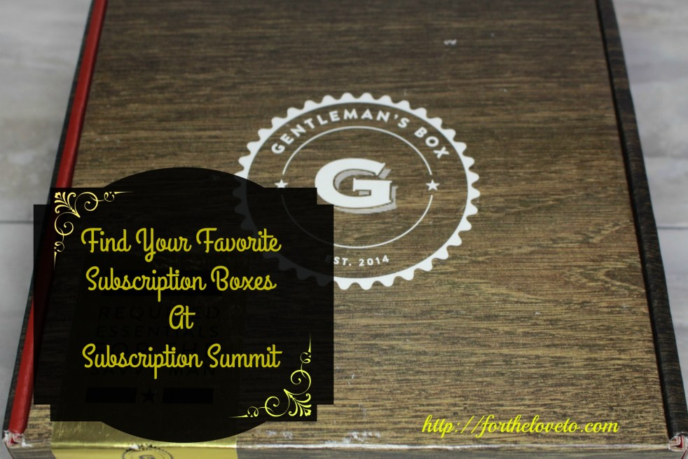 Subscription Summit and the Gentleman's Box