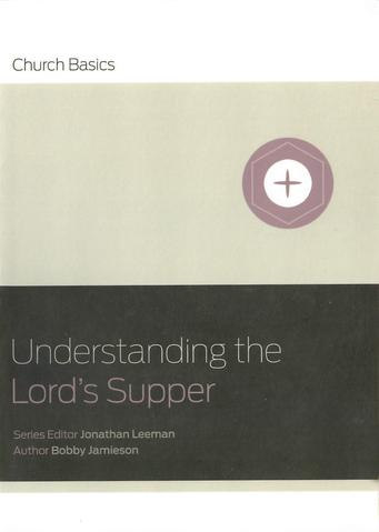 Understanding The Lords Supper large