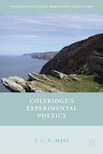 Coleridge's Experimental Poetics: JCC Mays.