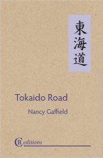 Tokaido Road, by Nancy Gaffield. Amazon.com.