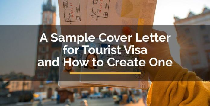 A Sample Cover Letter For Tourist Visa And How To Create One