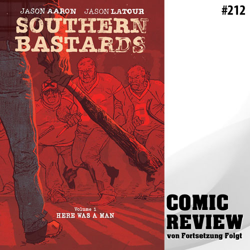 Southern Bastards Volume 1: Here Was a Man