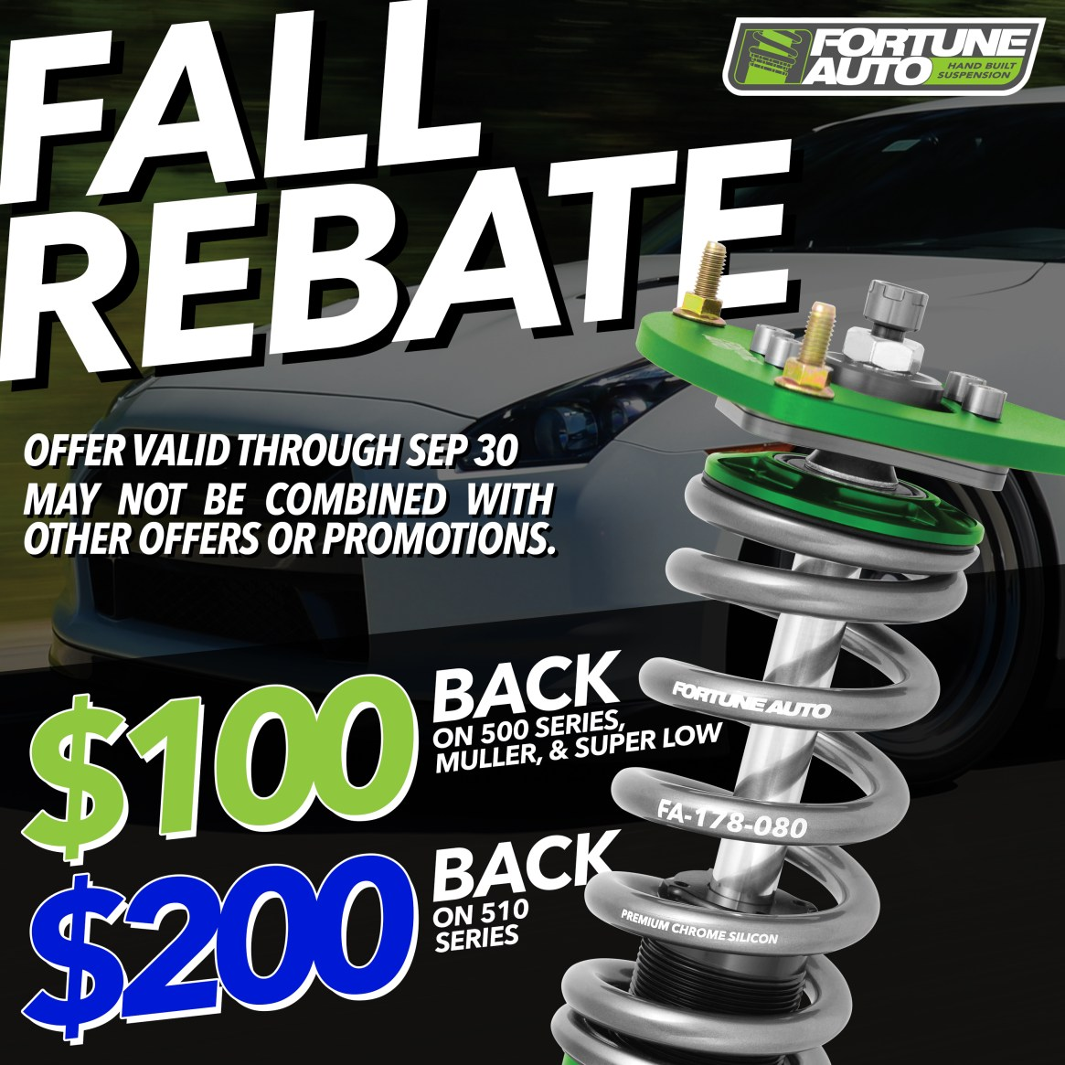 Fortune Auto Fall rebate offering $100 off of 500 Series and $200 off of 510 series