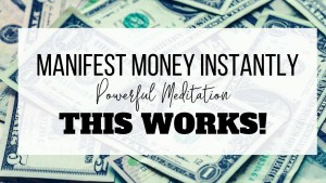 Manifesting Money Quickly