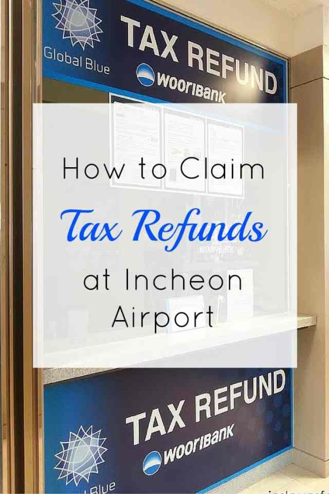 Tax Refunds Incheon Airport