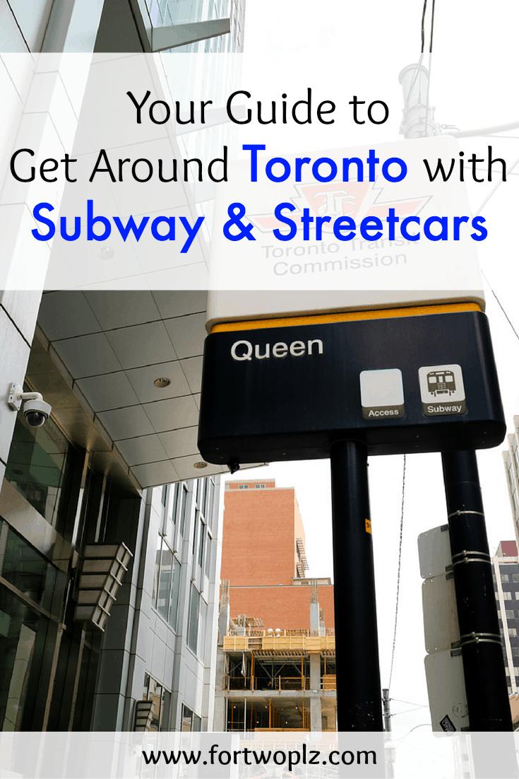 Get Around Toronto with TTC Subway Streetcar