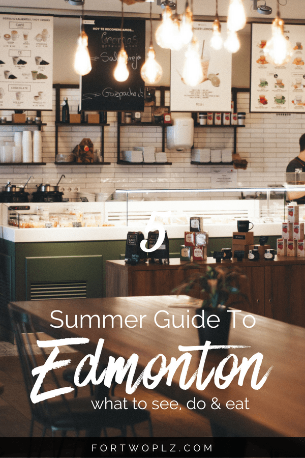 Edmonton, Canada is packed with festivals in the summer. Spending one day in Edmonton? Here are the top things to do, see, and eat in the city. Click through to learn more at For Two, Please. #canadaroadtrip #roadtrip #alberta #edmonton #travelguide #canada #tripplanning #summertravels #cityguide