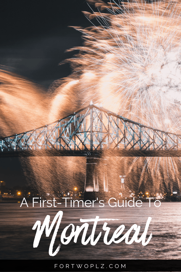 First Timer's Guide to Montreal