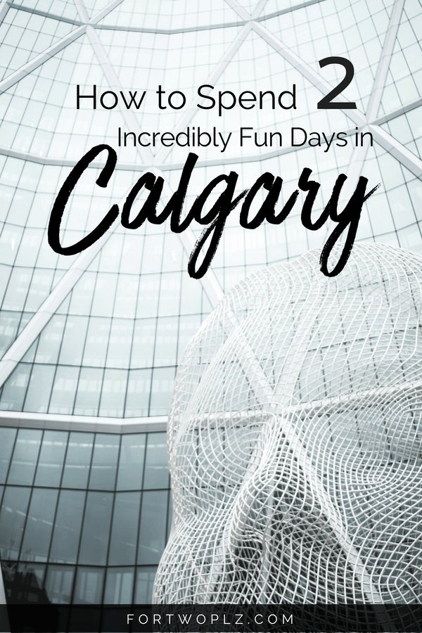 Visiting Calgary, Canada on your way to Banff and Jasper? This 2-day itinerary highlights the best of Calgary, including fun things to do and best places to eat. #roadtrip # #bestrestaurants #calgary #alberta #travelcanada #canadatravel #travelguide #tripplanning #traveltips #itinerary #travelitinerary #thingstodo #traveldestinations