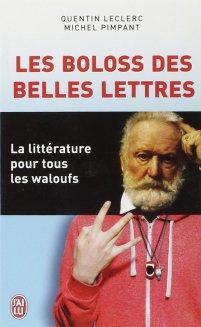 Les Boloss des Belles Lettres livre