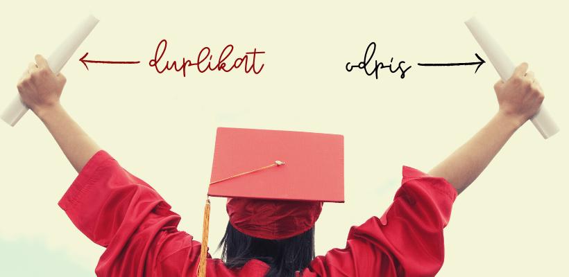 Odpis dyplomu, dodatkowy odpis dyplomu, a duplikat dyplomu