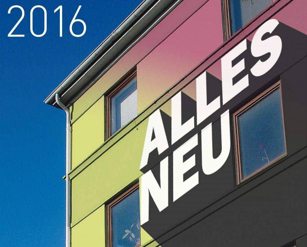 Alles Neu - 2016