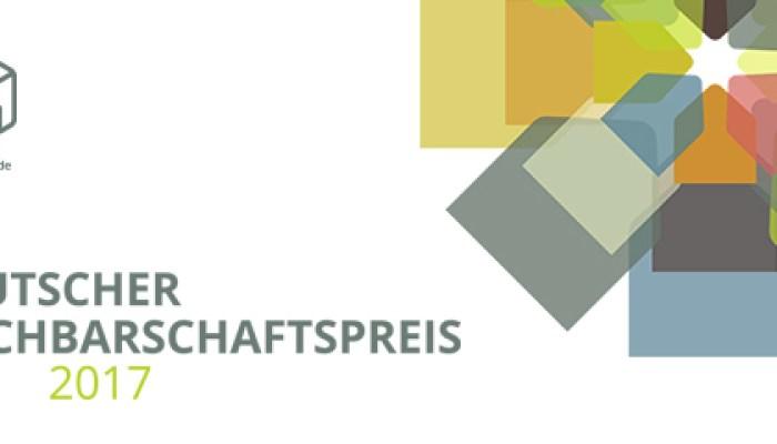 Deutscher Nachbarschaftspreis 2017 geht an drei Projekte mit Vorbildcharakter