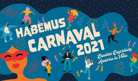 Imatge publicitària del Carnaval d'Andorra la Vella i Escaldes-Engordany del 2021