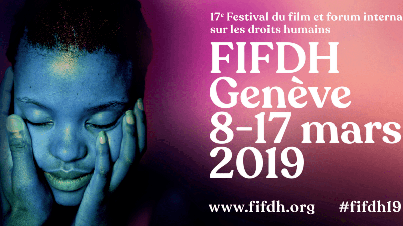 «Now is Not the Time to Give Up»: le FIFDH dévoile son programme 2019