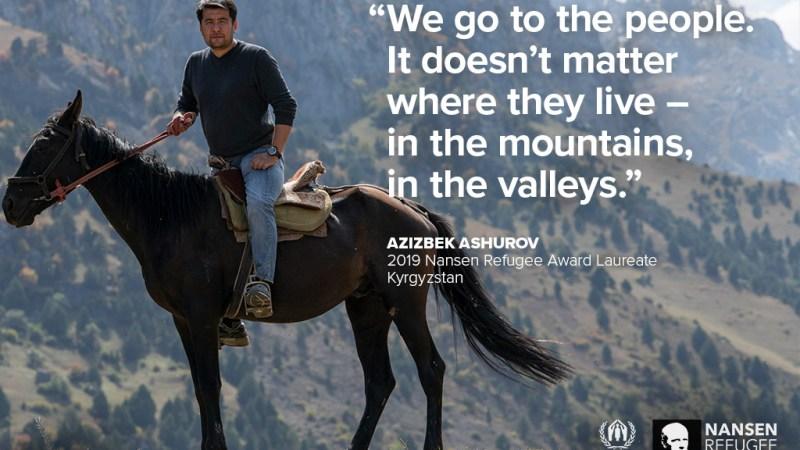 Azizbek Ashurov, lauréat de la Distinction Nansen 2019, a permis l'éradication de l'apatridie au Kirghizistan — Le temps des réfugiés