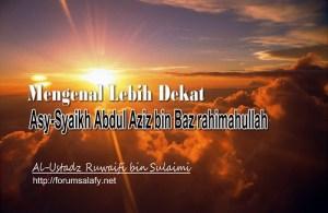 Mengenal Syaikh Bin Baz