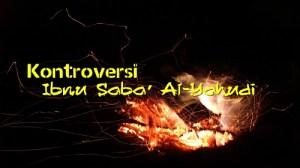 Kontroversi Ibnu Saba