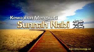 Kewajiban Mengikuti Sunnah Nabi