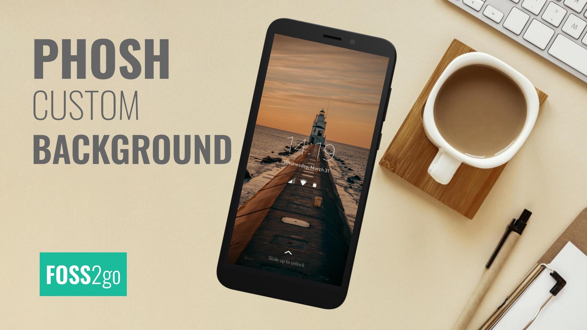 How to Add a Custom Background Phosh?