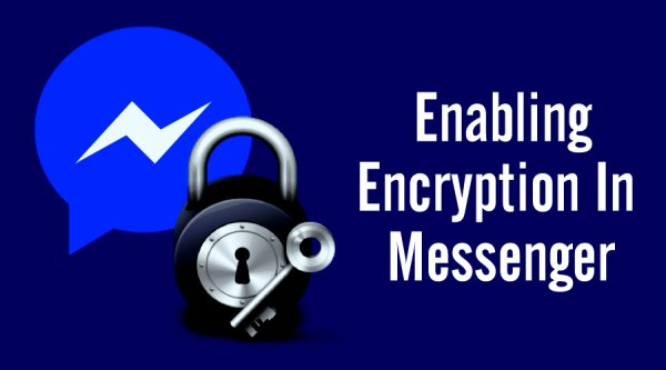 How To Encrypt Your Facebook Messenger And Send Self ...