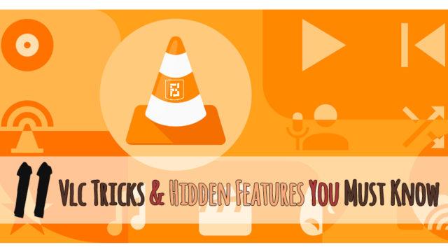VLC Tricks & Hidden Features