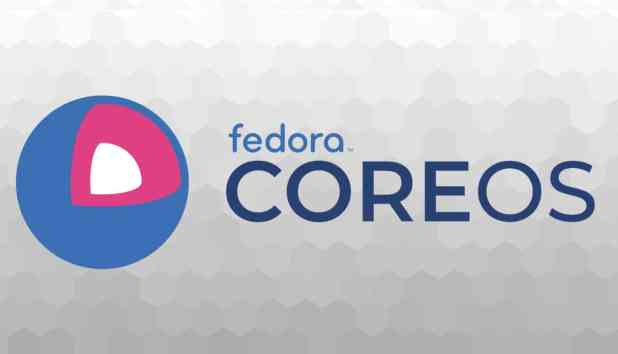 fedora coreos RedHat supprimera totalement le container CoreOS Linux