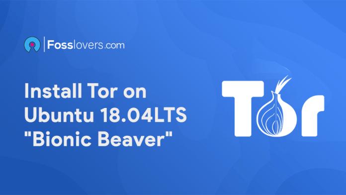 How-to-install-Tor-on-Ubuntu-18.04-LTS-Bionic-Beaver