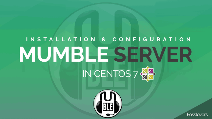 Mumble Server installation and configuration in CentOS 7