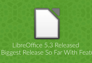 LibreOffice 5.3 Released: The Biggest Release So Far 1 libreoffice 5.3