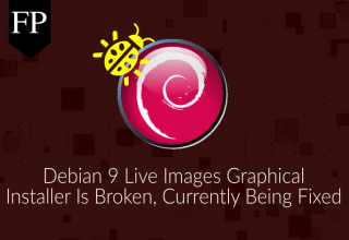 All Debian 9 Live Images Are Broken, Developers Working On a Fix 50 debian 9