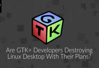 Are GTK+ developers destroying Linux desktop with their plans? 89 GTK