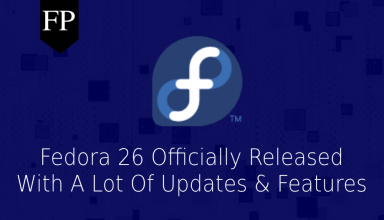 Fedora 26 Officially Released With Updated Software & More 11
