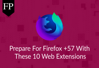 Prepare For Firefox +57 With These 10 Web Extensions 41