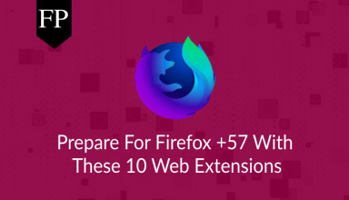Prepare For Firefox +57 With These 10 Web Extensions 14