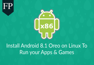 Install Android 8.1 Oreo on Linux To Run Apps & Games 11