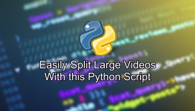 Easily Clip/Split Large Videos With this Python Script 22