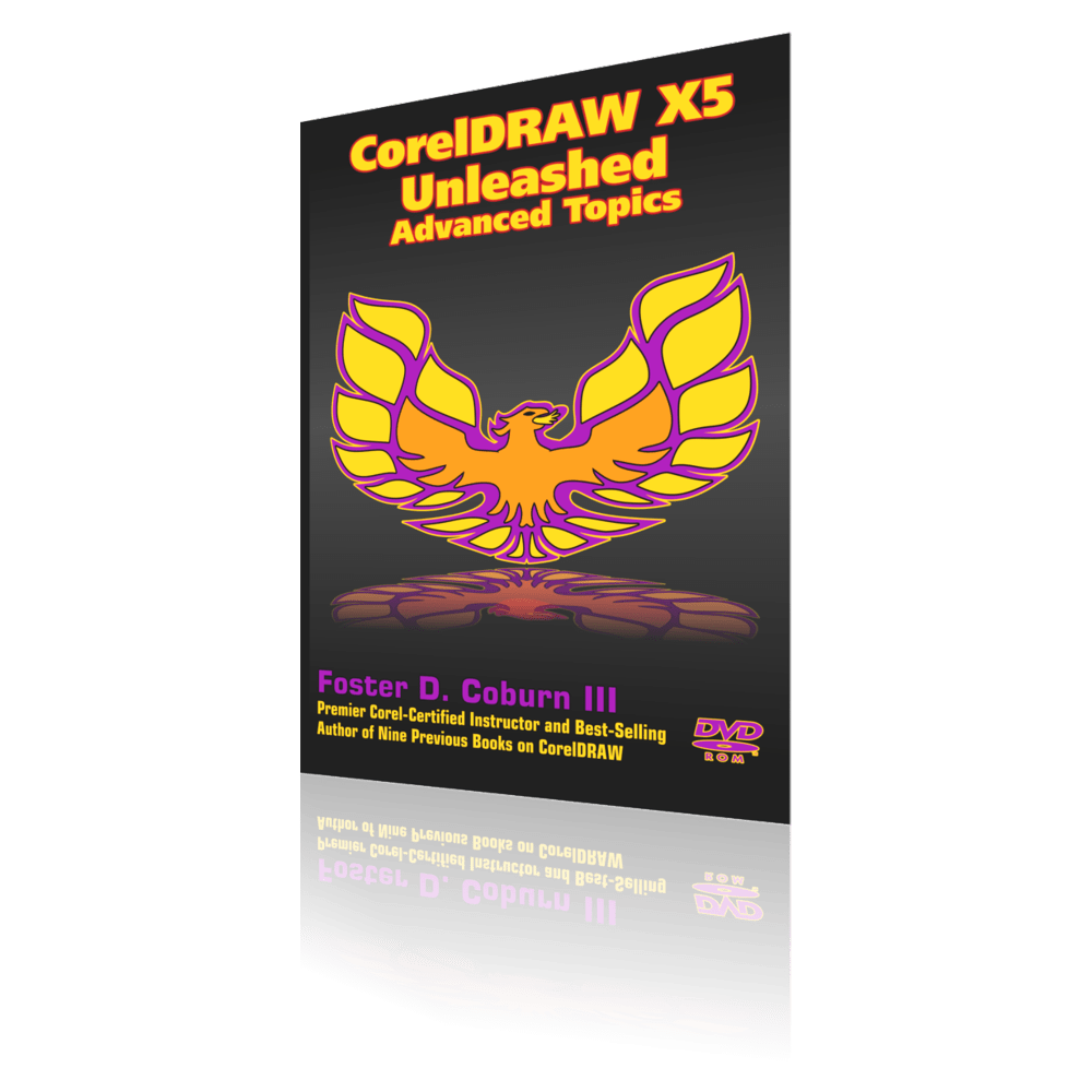 CorelDRAW X5 Unleashed Advanced Topics