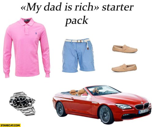 my-dad-is-rich-starter-pack