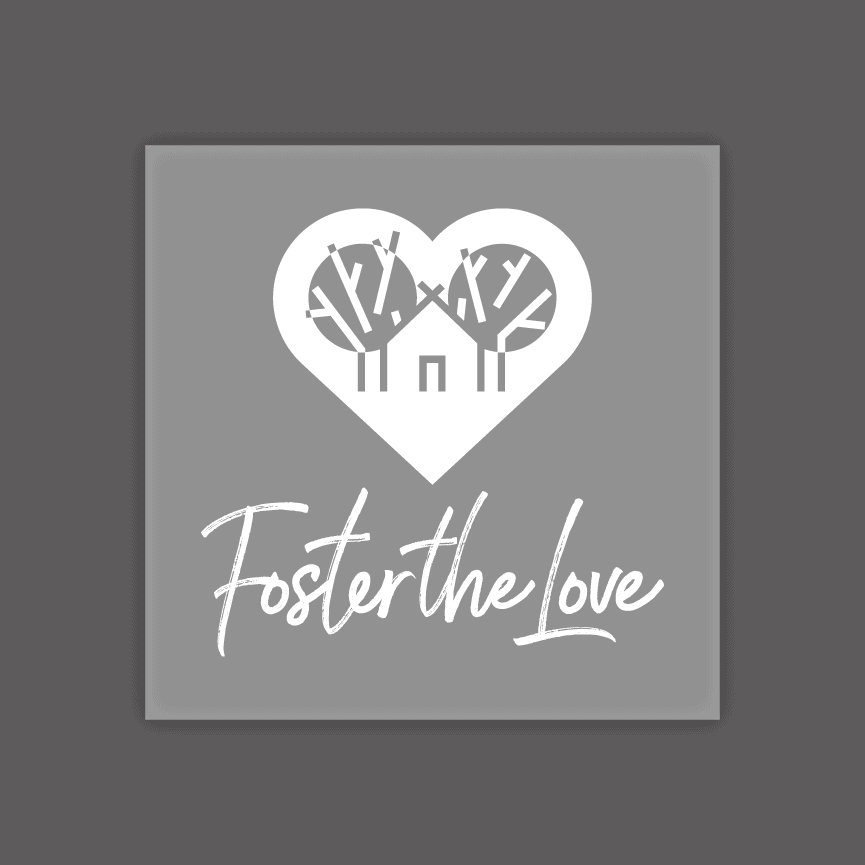 Foster the Love vinyl decal