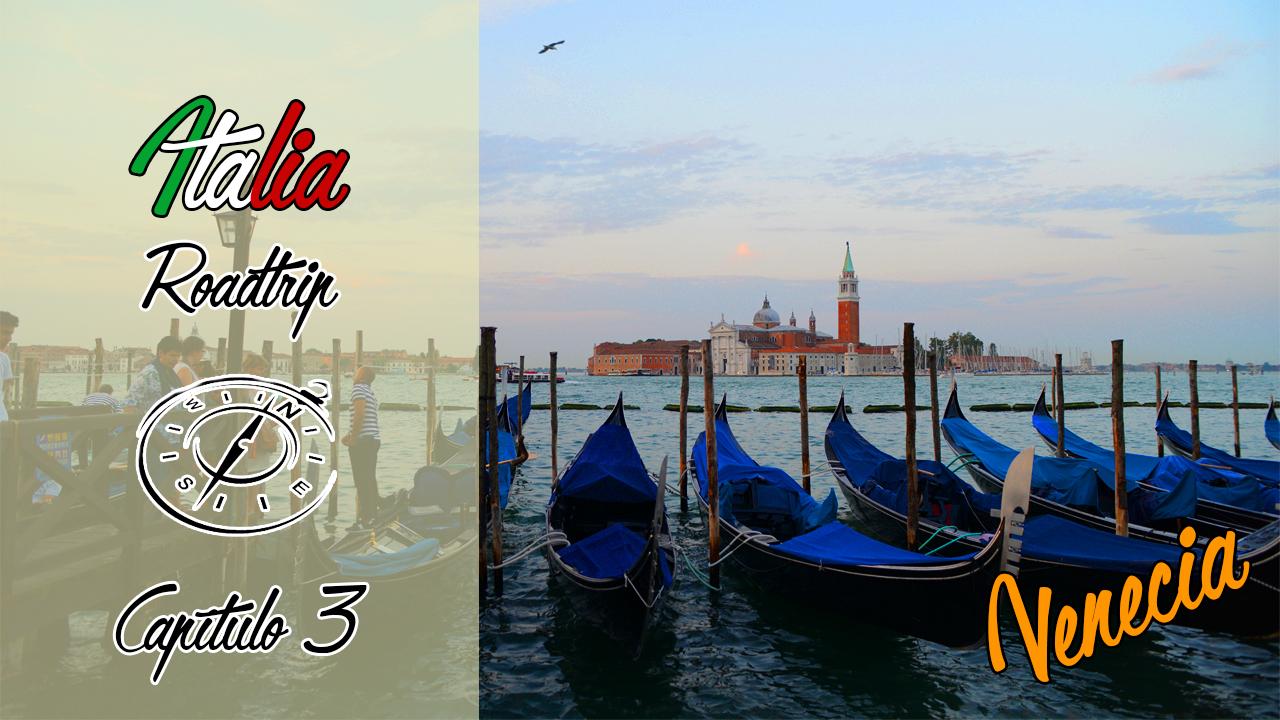 Italia Roadtrip | Capítulo 3: Venecia y Burano