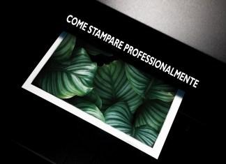 come stampare una fotografia digitale in maniera professionale consigli guida completa
