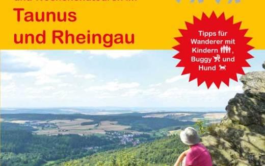Taunus und Rheingau - 25 Tageswanderung und Wochenendtouren