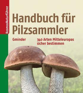 """Cover """"Handbuch für Pilzsammler"""""""