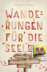 Wanderungen für die Seele-Rheingau und Taunus