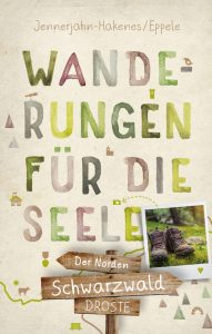 Wanderungen für die Seele Schwarzwald Nord
