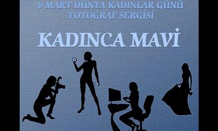 """9 Mart 2014 – """"KADINCA MAVİ"""""""
