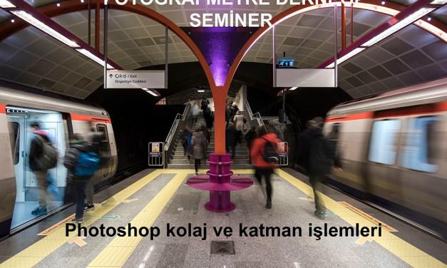 Photoshop'ta Kolaj ve Katman işlemleri – 23 Ekim 2018